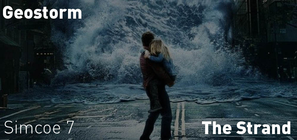 Geostorm is on at the Strand Theatre until Thursday October 26th!