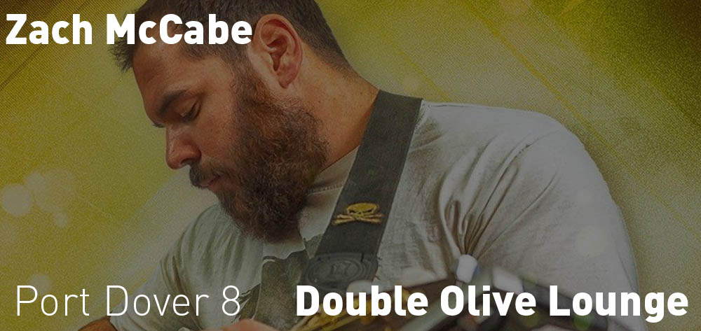 Zach McCabe is playing the Double Olive Lounge on Saturday October 21st at 8 PM!